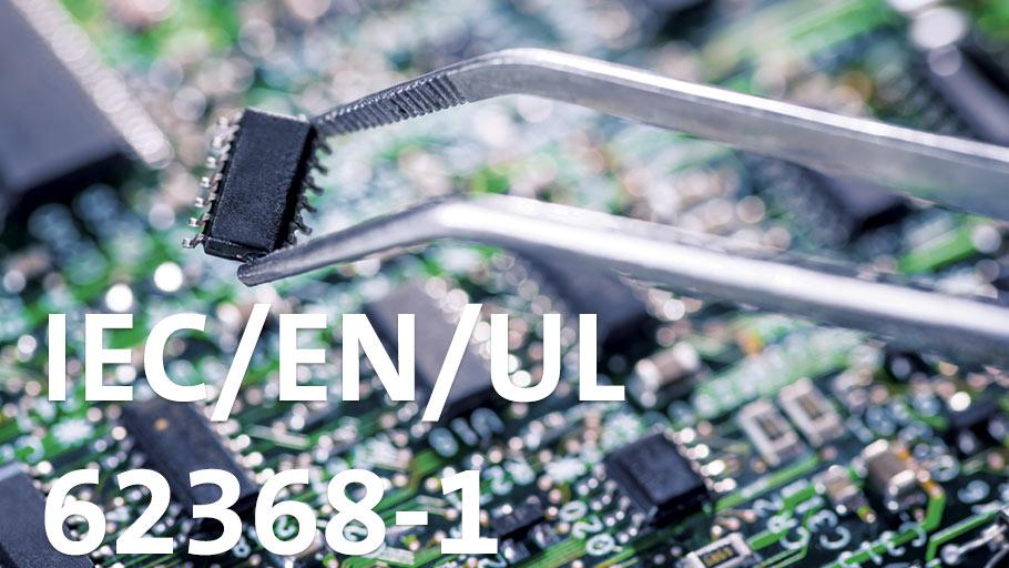TS EN 62368-1 Standardı? IT ve Audio Video Standartları Değişiyor!