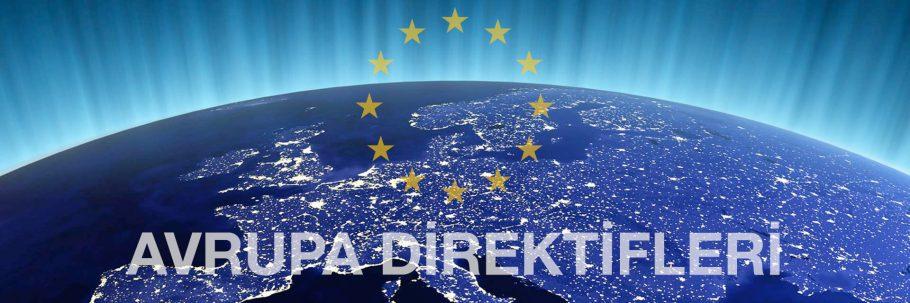 Avrupa Direktifleri: Sahip Olmanız Gereken Temel Bilgiler